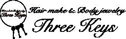 《Three-keys(スリーキーズ)》福岡天神ヘアメイク・着付・ボディジュエリー